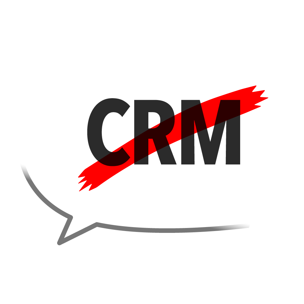 [Image: You Don't Need a CRM!]