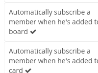 [Image: User configuration to change default subscription on cards and boards]
